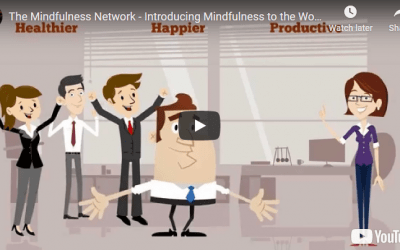 The Mindfulness Network – Introducing Mindfulness to the Workplace